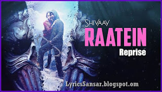 Raatein (Reprise)  – Shivaay | Ajay Devgn