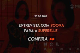 ENTREVISTA DE YOONA PARA A SUPERELLE