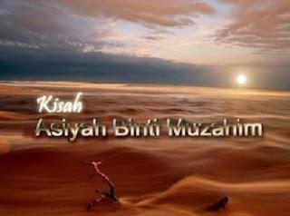 "Sinopsis Kisah Islami ""Asiyah Istri Fir'aun"", Wanita Sempurna, Wanita Penghuni Surga"