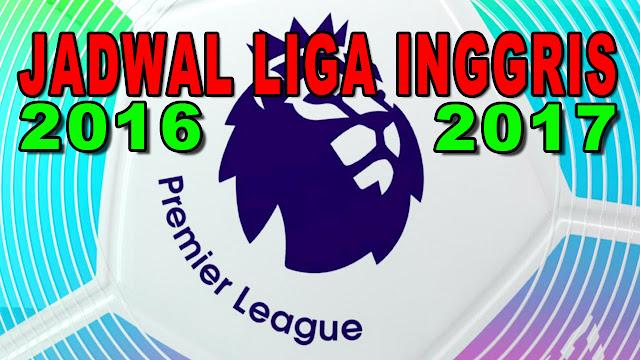 Jadwal Liga Inggris Musim 2016/2017