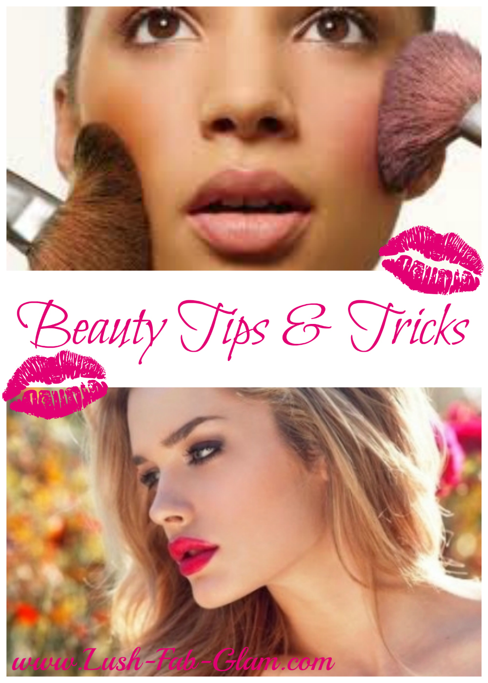 Lush Fab Glam Blogazine: 10 Beauty Tips For Fixing The ...