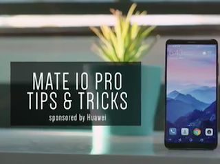 Mate 10 Pro - My Favorite Tips & Tricks!