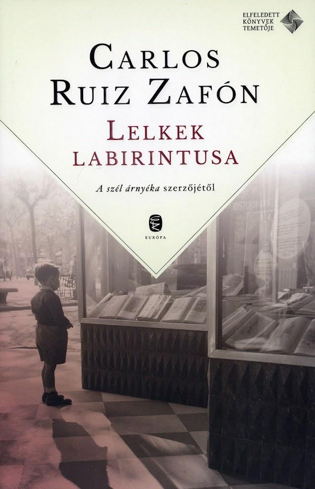 Zafón - Lelkek labirintusa