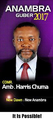 Anambra 2017: Why I'm Most Qualified - Eze Harris Chuma