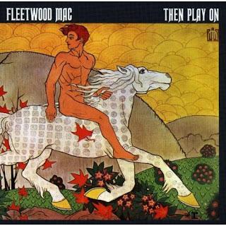 Fleetwood Mac, Then Play On