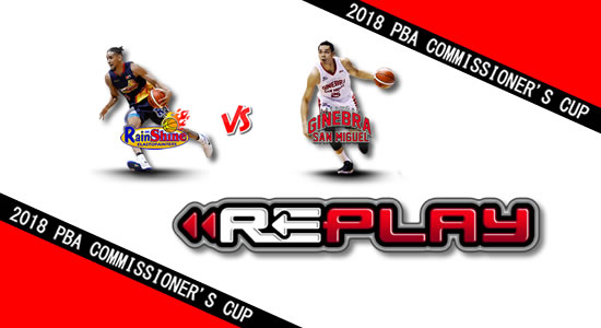 Video Playlist: Rain or Shine vs Ginebra game replay April 29, 2018 PBA Commissioner's Cup