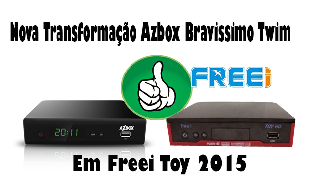 AZBOX BRAVISSIMO TRANSFORMADO EM FREEI TOY HD  V 1.36