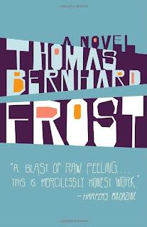 Frost, Thomas Bernhard