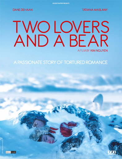 Ver Two Lovers and a Bear (2016) Online