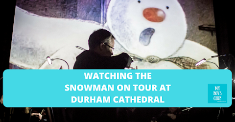 Watching The Snowman On Tour at Durham Cathedral (REVIEW)