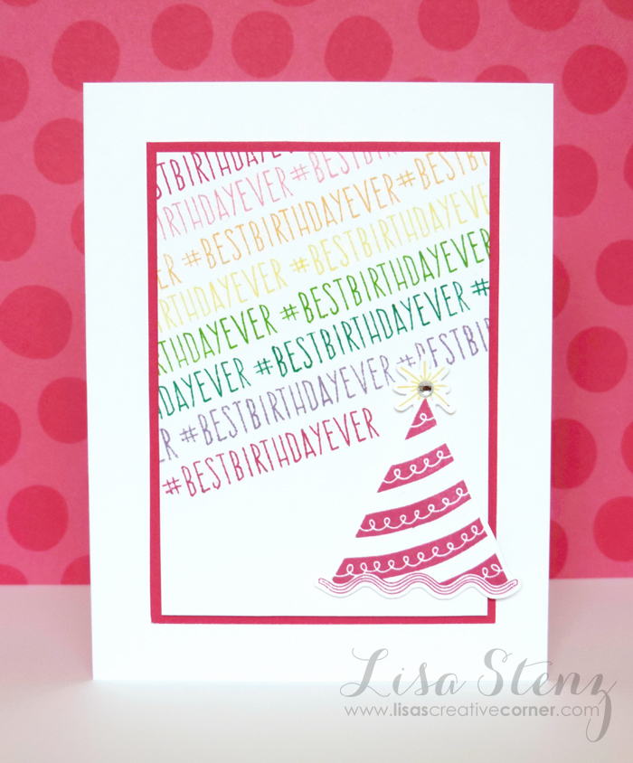 Lisas Creative Corner New Colors And Best Birthday Ever Card