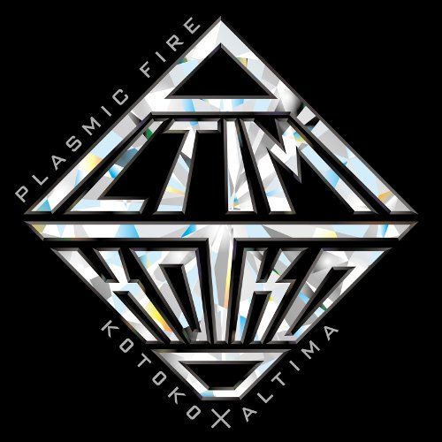 KOTOKO x ALTIMA - PLASMIC FIRE [FLAC 24bit   MP3 320 / WEB]