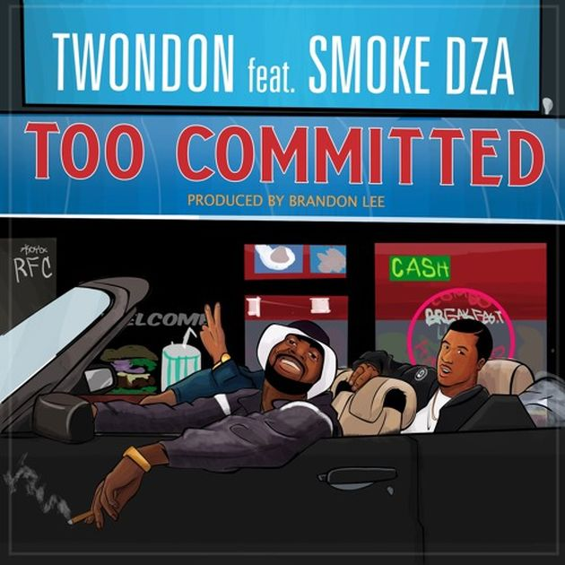 TwonDon - Too Committed (Feat. Smoke DZA)