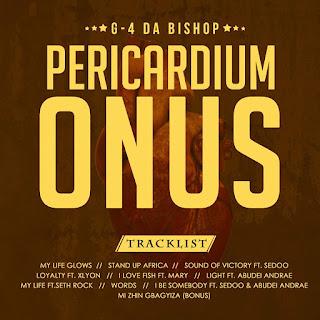 lbum EP: G4 Da Bishop - Pericardium Onus