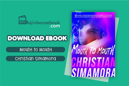 Download Novel Mouth to Mouth by Christian Simamora Pdf