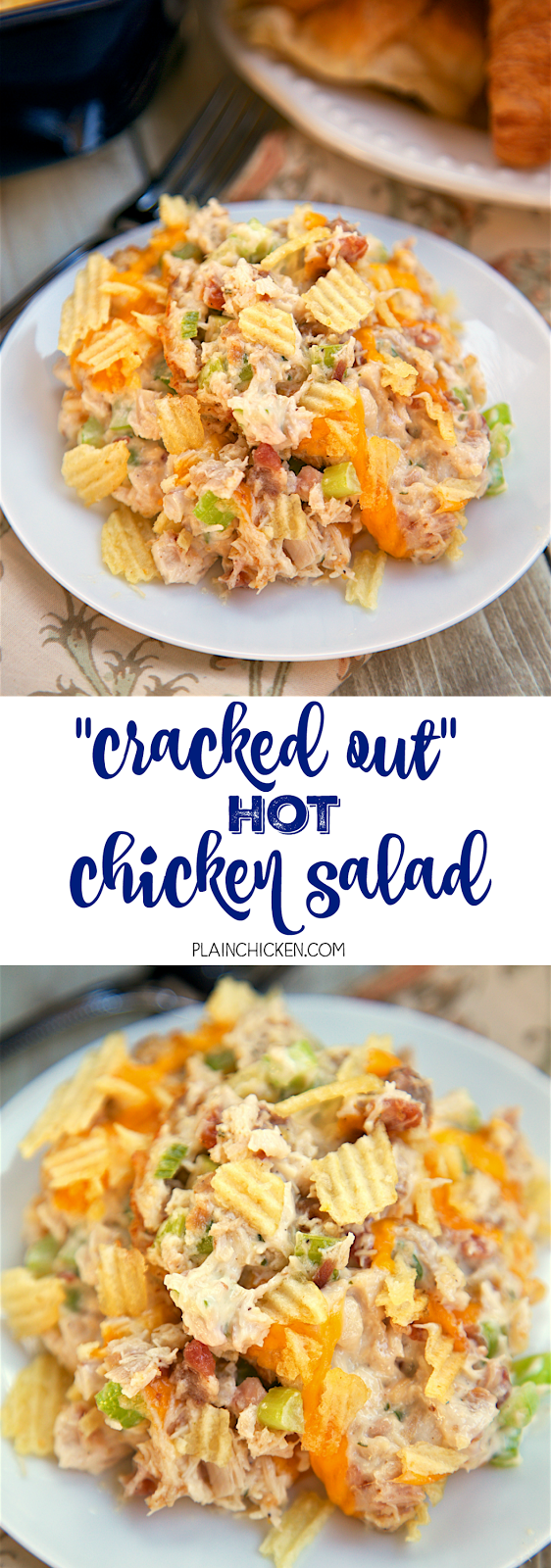 """Cracked Out"" Hot Chicken Salad - baked chicken salad loaded with cheddar, bacon and ranch! Chicken, mayonnaise, celery, lemon juice, cheddar cheese, worcestershire, bacon, ranch dressing mix, potato chips. SOOO good! Can make ahead of time and refrigerate until ready to serve. Great for a quick brunch, lunch or dinner."