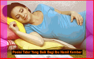 Posisi Tidur Yang Baik Bagi Ibu Hamil Kembar