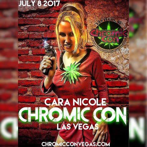 Chromic Con July 8, 2017 Las Vegas, Nevada