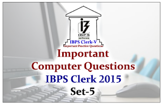 Race IBPS Clerk 2015- Important Computer Questions Set-5