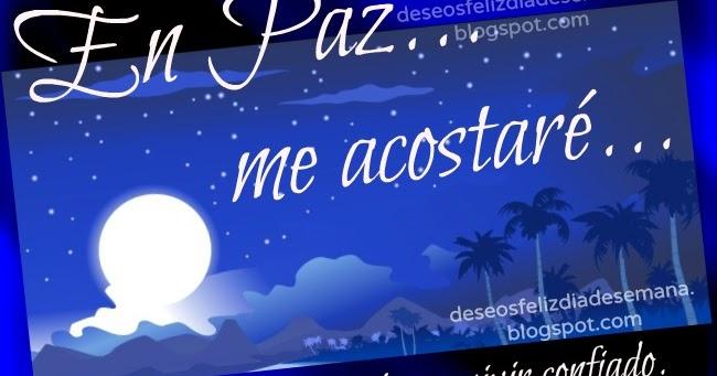 Frases De Paz P 2: Frases De Buenas Noches. En Paz Me Acostaré Y Dormiré