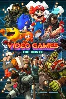 Watch Video Games: The Movie Online Free in HD