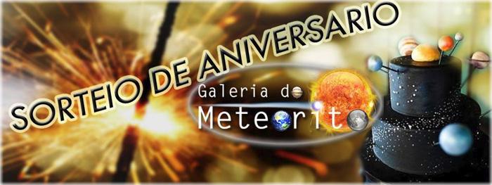 sorteio de aniversário do site galeria do meteorito