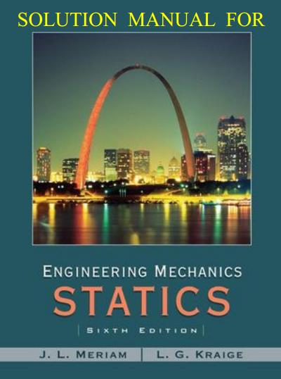 manual solution of statics 6th edition