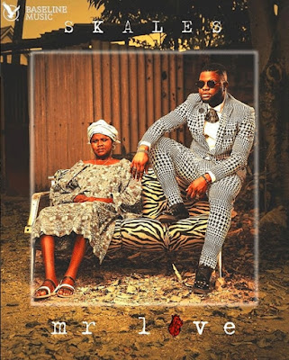 "ALBUM :Skales ""Mr Love"" (Full MP3 Download)"