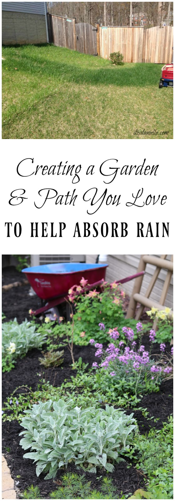 Creating a garden and path you love to help absorb rain and improve soil drainage.