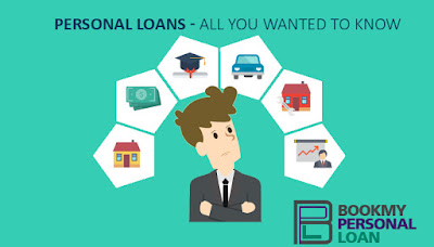 Personal Loans - All You Wanted to Know- bookmypersonalloan.com