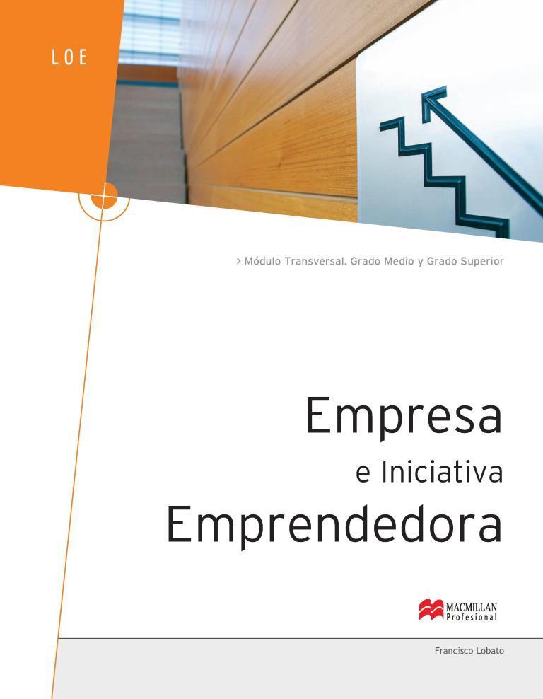 Empresa e iniciativa emprendedora – Francisco Lobato Gómez