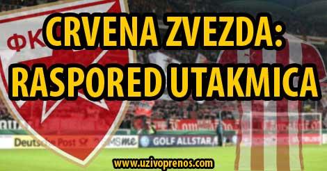 CRVENA ZVEZDA fudbal raspored utakmica