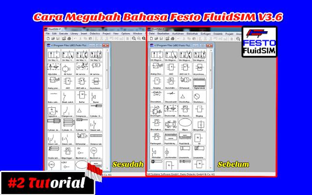 Cara Megubah Bahasa Festo FluidSIM v3.6 Dari Jerman ke Inggris  | Tutorial Bahasa Indonesia #2