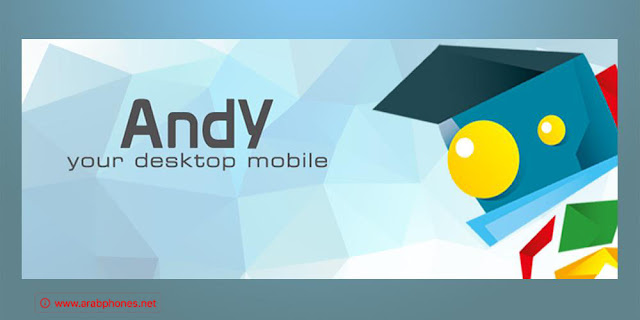 برنامج Andy Android Emulator: