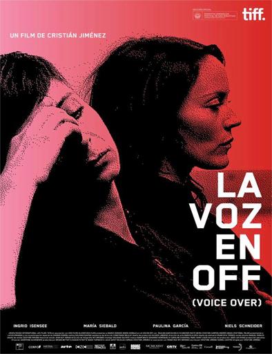 Ver La voz en off (2014) Online