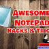 5+ AWESOME NOTEPAD TRICKS & HACKS COMMANDS