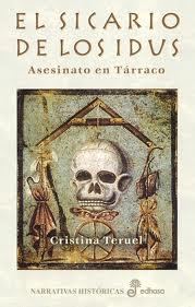 El sicario de los Idus - Cristina Teruel