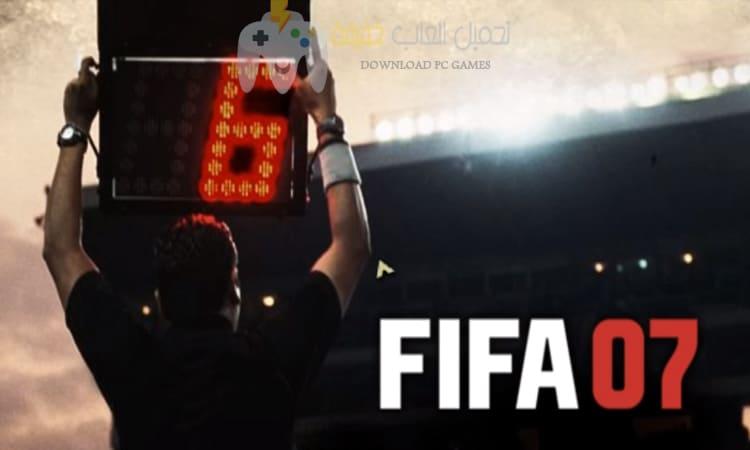 تحميل لعبة فيفا 2007 للكمبيوتر والموبايل برابط مباشر من ميديا فاير
