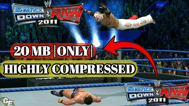 wwe svr11 game low size highly compressed  [20mb]