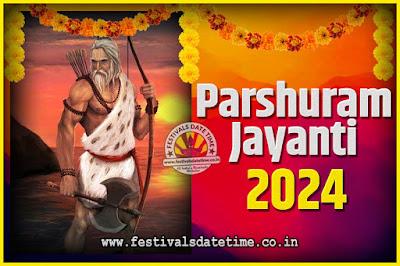 2024 Parshuram Jayanti Date and Time, 2024 Parshuram Jayanti Calendar