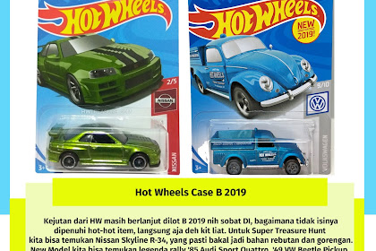 Hot Wheels Case B 2019 ($TH Skyline R34 Kedua)