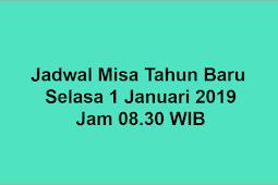 Jadwal Misa Tahun Baru 2019