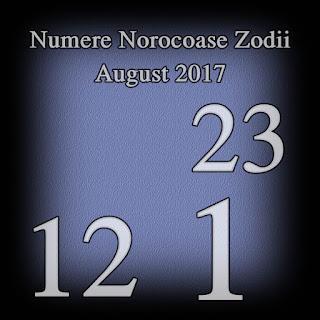Numere Norocoase Zodii August 2017 pentru bani si dragoste
