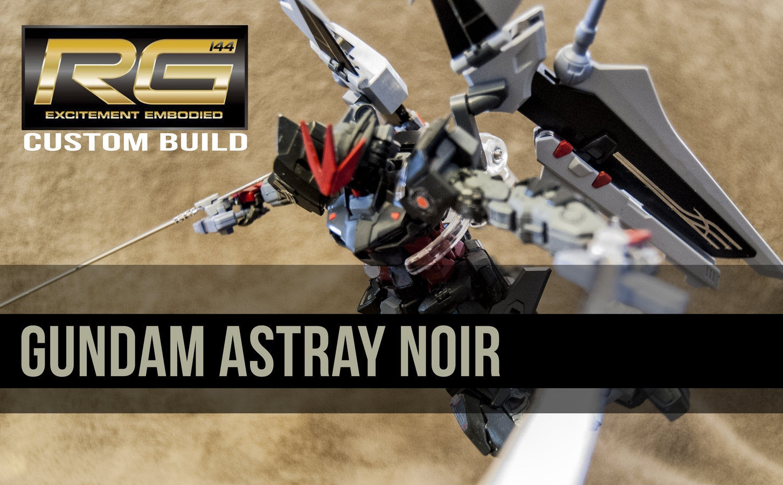 Custom Build: RG 1/144 Gundam Astray Noir - Gundam Kits