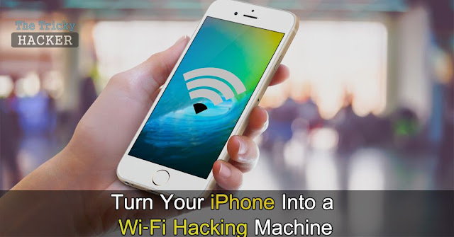 How To Hack iPhone WiFi Using These Powerful Apps Easily
