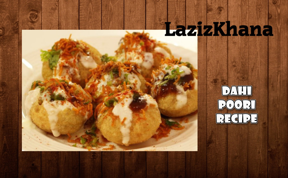 Dahi Puri Recipe in Roman English - Dahi Puri Banane ka Tarika