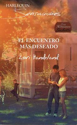 Lori Handeland - El Encuentro Más Deseado