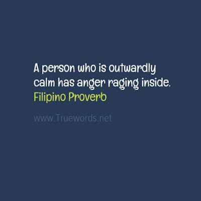 A person who is outwardly calm has anger raging inside