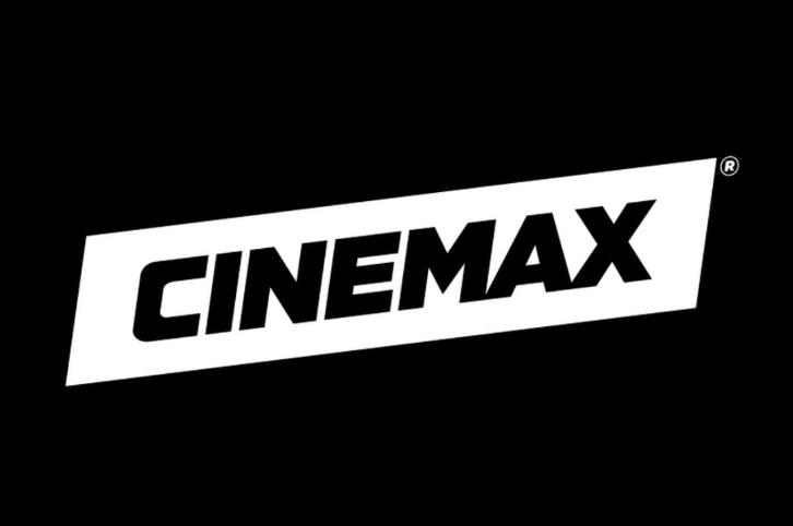 Cinemax 2018 Programming Lineup