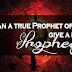 Can a true Prophet of God give a fake prophecy?